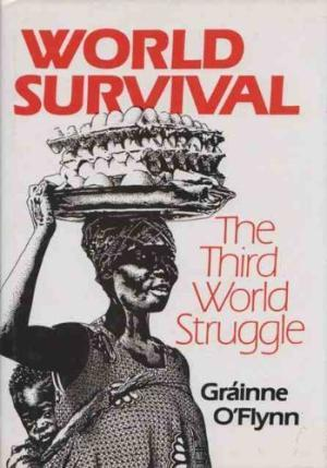 World Survival: The Third World Struggle