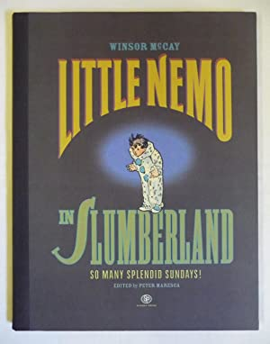 Little Nemo in Slumberland: Splendid Sundays 1905-1910: Winsor McCay; Peter