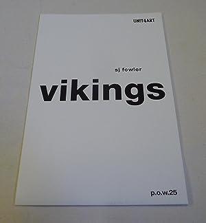 Vikings (p.o.w.25): SJ Fowler; Antonio