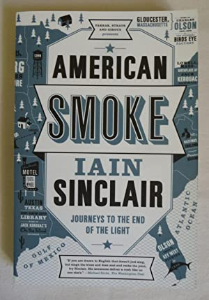 American Smoke: Journeys to the End of the Light. A Fiction of Memory.