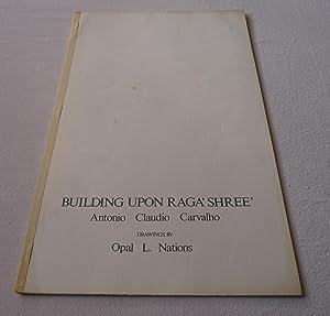 Building Upon Raga'Shree': Opal L. Nations.)
