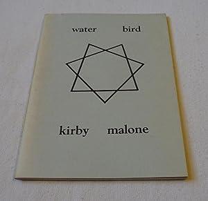 water bird: Kirby Malone