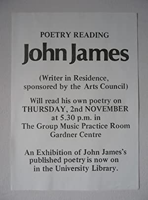 A poster for a reading by John James at the University of Sussex on 2 November [1978], also adver...