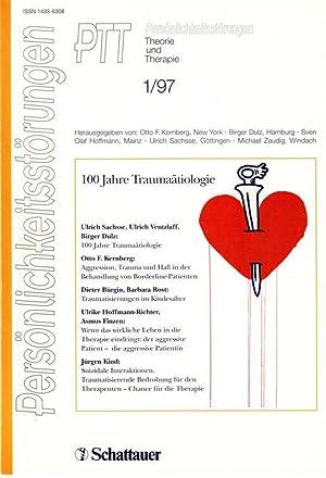 100 Jahre Traumaätiologie in: PTT Persönlichkeitsstörungen, Theorie: Sachsse, Ulrich, Ulrich