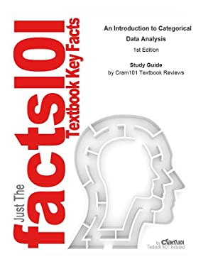 Studyguide for An Introduction to Categorical Data: Cram101 Textbook Reviews