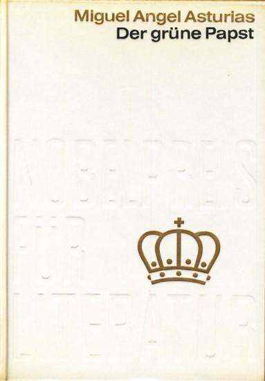 Nobelpreis für Literatur 1967 (Nr. 61) ~: Asturias, Miguel Angel: