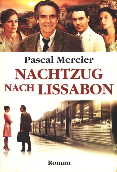 Nachtzug nach Lissabon : Roman ;.: Mercier, Pascal: