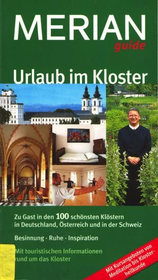Merian guide ~ Urlaub im Kloster.