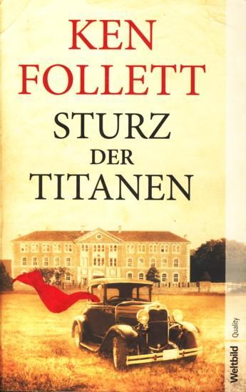 Ken Follett Sturz Der Titanen