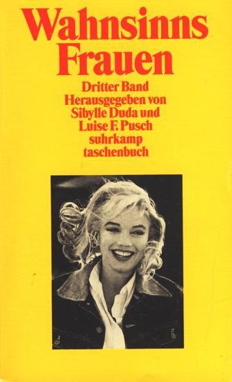 WahnsinnsFrauen: Dritter Band (suhrkamp taschenbuch)