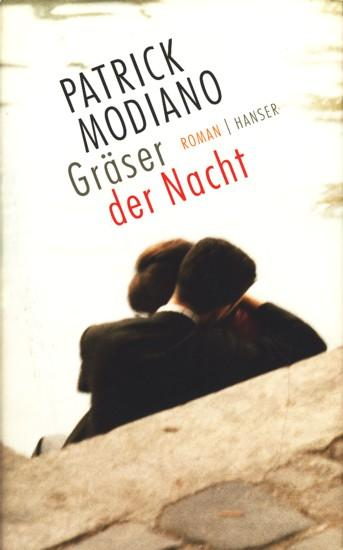Gräser der Nacht : Roman.: Modiano, Patrick: