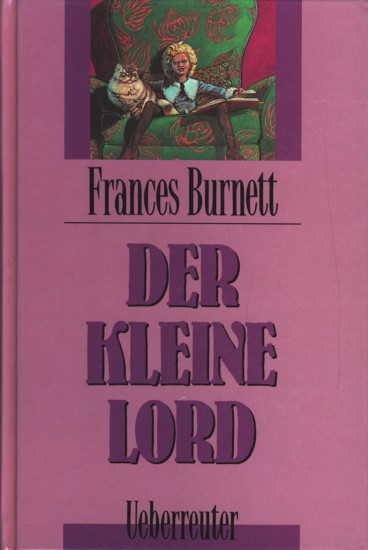 Der kleine Lord.: Burnett, Frances: