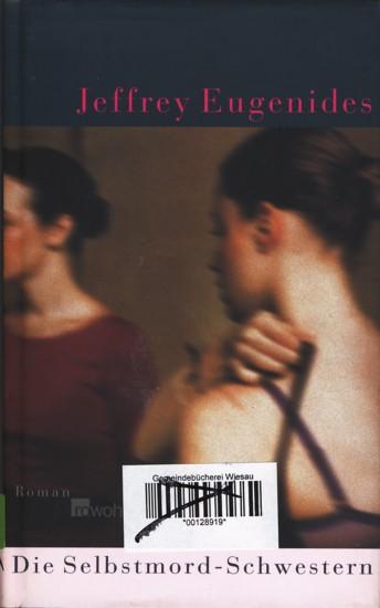 Die Selbstmord-Schwestern : Roman.: Eugenides, Jeffrey:
