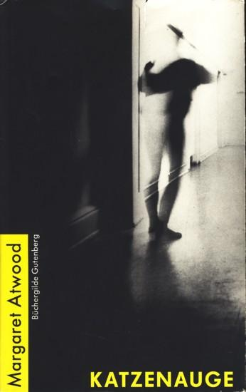Katzenauge : Roman. - Atwood, Margaret