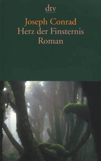 Herz der Finsternis : Roman.: Conrad, Joseph: