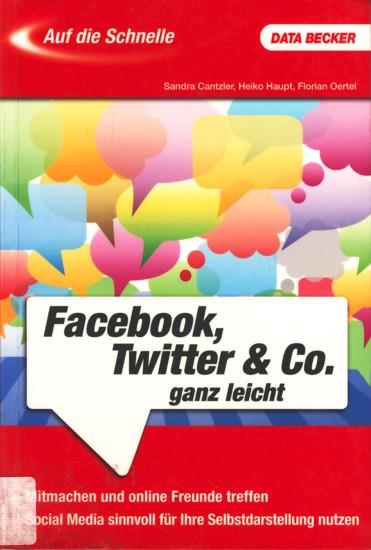 Auf die Schnelle ~ Facebook, Twitter & Co. ganz leicht. - Diverse