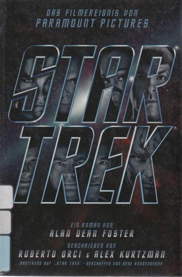 Star Trek - Der Roman zum Film. - Foster, Alan Dean