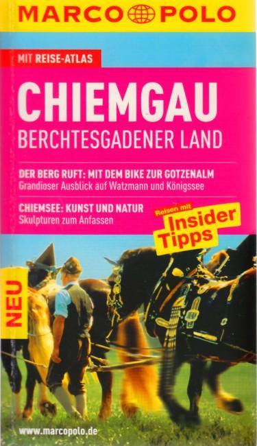 MARCO POLO ~ Chiemgau - Berchtesgadener Land.: Rübesamen, Annette: