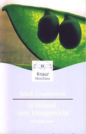Schlüssel zum Idealgewicht - Ein neues Leben.: Coudenhove-Kalergi, Jakob: