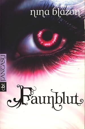 Faunblut.: Blazon, Nina: