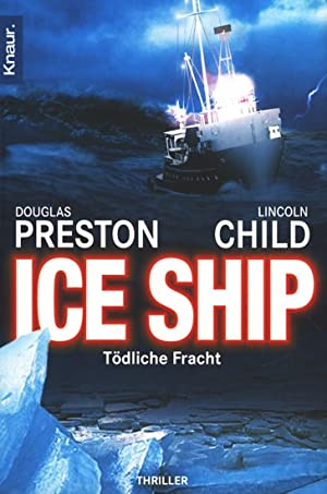 Ice Ship - Tödliche Fracht : Thriller.