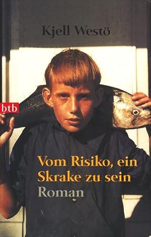 Vom Risiko, ein Skrake zu sein : Westö, Kjell: