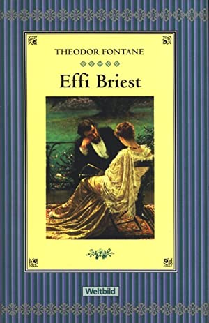 Effi Briest : Roman.: Fontane, Theodor: