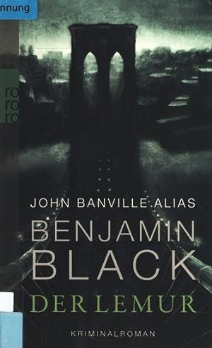 Der Lemur : Kriminalroman.: Black, Benjamin: