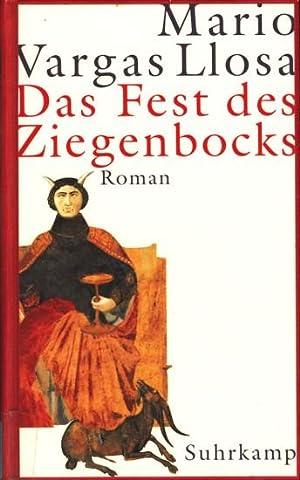 Das Fest des Ziegenbocks : Roman.: Vargas Llosa, Mario: