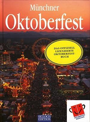 Münchner Oktoberfest - Mit 15 Rezepten.: Niemeier, Jost: