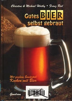 Gutes Bier selbst gebraut - Mit großem: Hlatky, Christine &