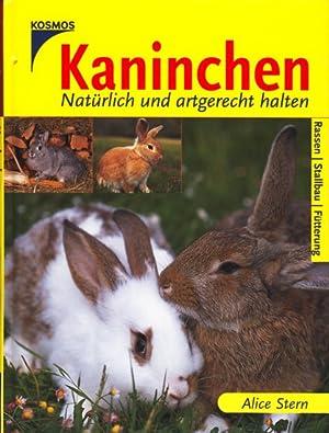 Kaninchen - Natürlich und artgerecht halten.: Stern, Alice: