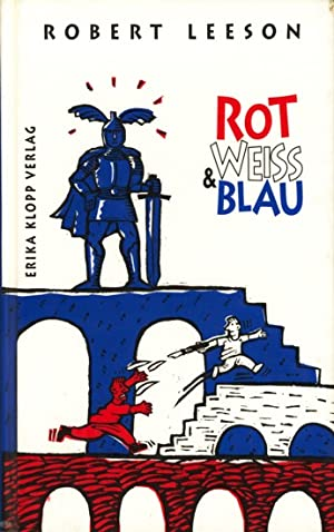 Rot, weiss & blau.: Leeson, Robert: