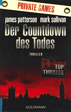 Private Games - Der Countdown des Todes : Thriller.