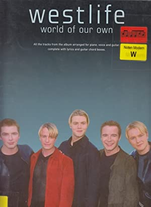 Westlife - World of Our Own.
