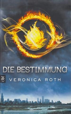 Die Bestimmung.: Roth, Veronica: