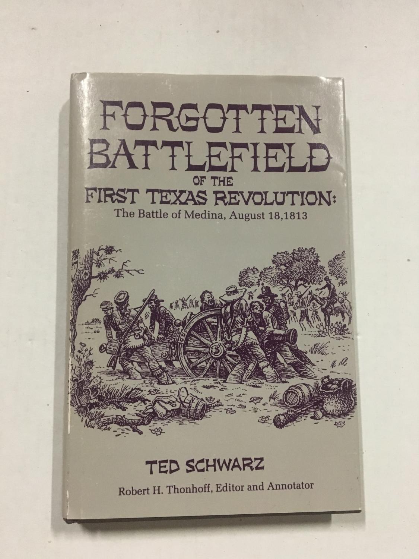 Forgotten Battlefield of the First Texas Revolution: The Battle of Medina, August  18, ...