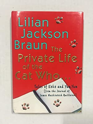 The Private Life of the Cat Who: Lilian Jackson Braun