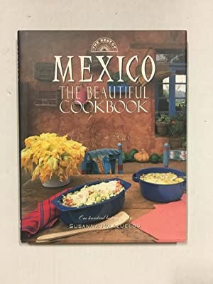 The Best Of: Mexico, The Beautiful Cookbook: Susanna Palazuelos