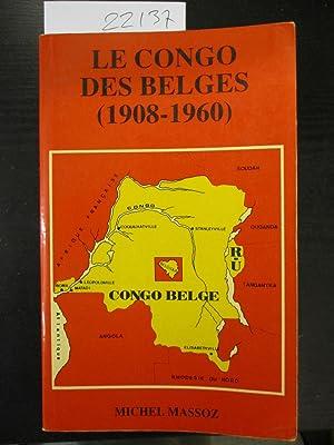 Le Congo des Belges (1908-1960): Massoz, Michel