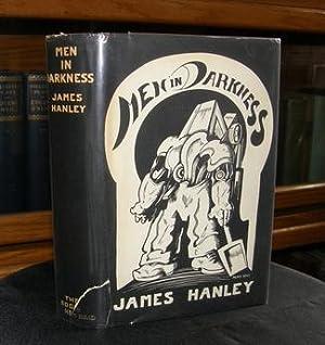 Men in Darkness: Hanley, James