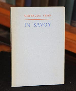 In Savoy, Or Yes Is For a: Stein, Gertrude