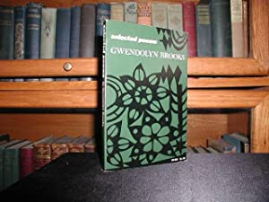 Selected Poems: Brooks, Gwendolyn