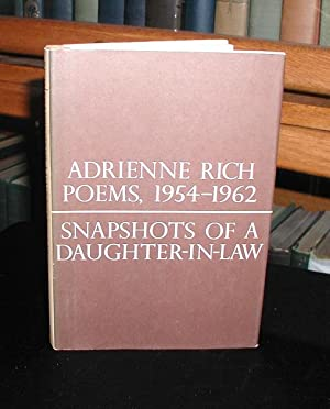 adrienne rich snapshots of a daughter in law 1 you, once a belle in shreveport, with henna-colored hair, skin like a peachbud,  still have your dresses copied from that time, and play a.