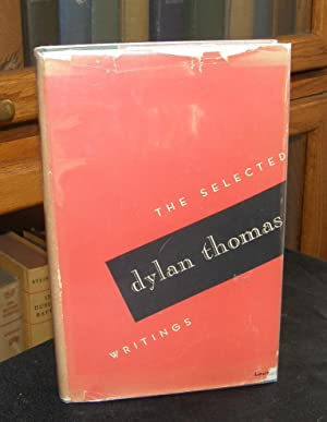 Selected Writings: Thomas, Dylan