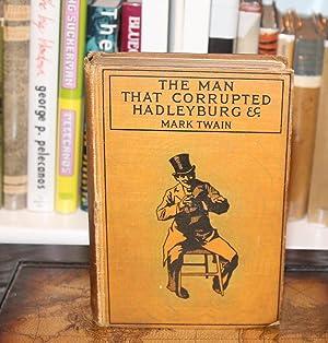 The Man That Corrupted Hadleyburg, Etc.: Twain, Mark