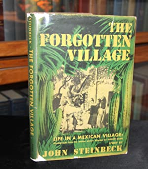The Forgotten Village; Life in a Mexican: Steinbeck, John
