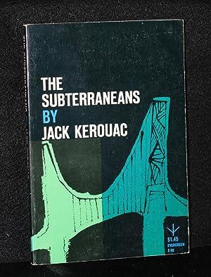 The Subterraneans: Kerouac, Jack