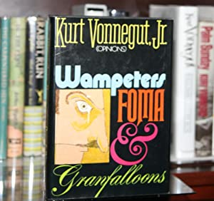 Wampeters, Foma and Granfalloons: Vonnegut Jr., Kurt