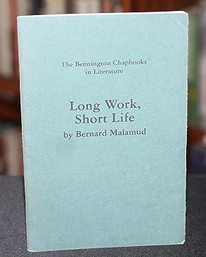Long Work,Short Life: Malamud, Bernard